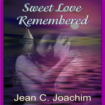Sweet Love Remembered